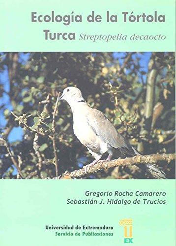 9788477234104: Ecología de la tórtola turca. Streptopelia decaocto