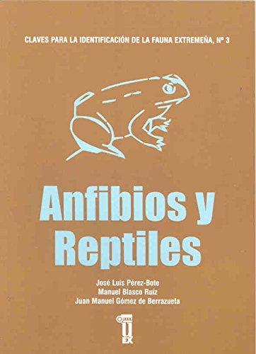 9788477234715: Claves para la identificación de la fauna extremeña. Anfibios y reptiles