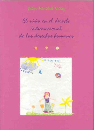 9788477235217: El niño en el derecho internacional de los derechos humanos