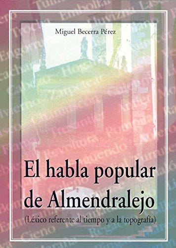 9788477235415: El habla popular de Almendralejo