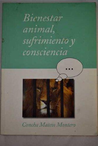 9788477235644: Bienestar Animal, Sufrimiento Y Consciencia