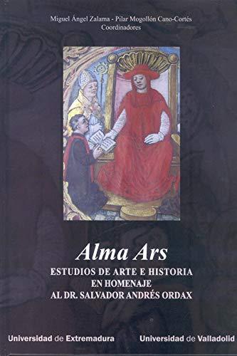ALMA ARS. ESTUDIOS DE ARTE E HISTORIA EN HOMENAJE AL DR. SALVADOR ANDRÉS ORDAX: Zalama, ...