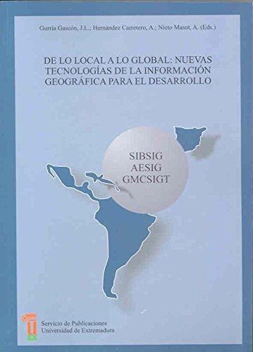 DE LO LOCAL A LO GLOBAL: NUEVAS: GURRIA GASCON, J.