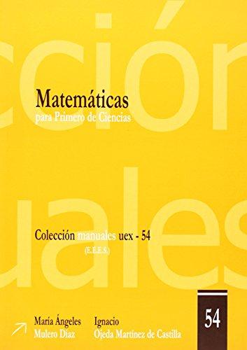 9788477238096: Matemáticas para Primero de Ciencias (Manuales UEX)