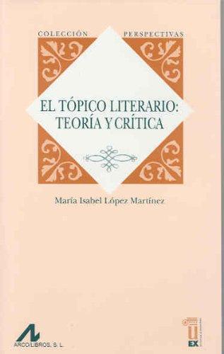 9788477238287: El tópico literario: teoría y crítica (Perspectivas)