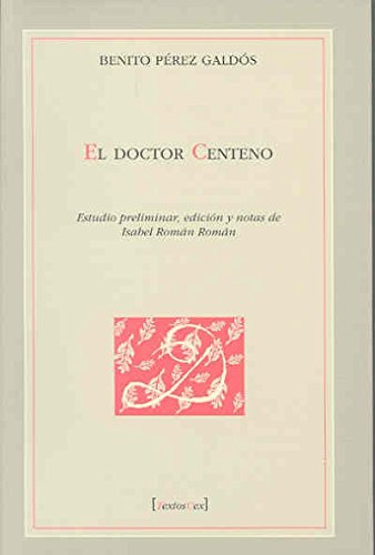 9788477238416: El Doctor Centeno