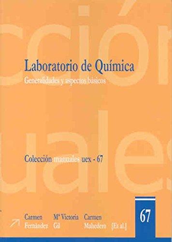 9788477238621: Laboratorio de Química. Generalidades y aspectos básicos (Manuales UEX)
