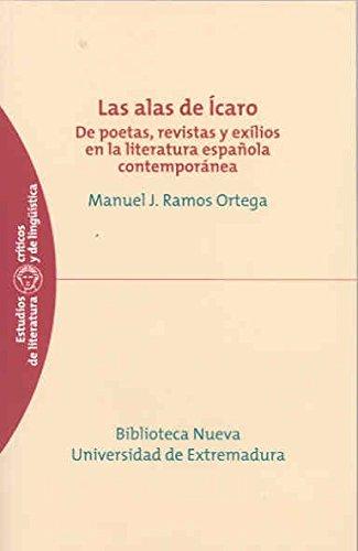 9788477239024: Las Alas de Icaro: de Poetas, Revistas y Exilios En La Literatura Espanola Contemporanea