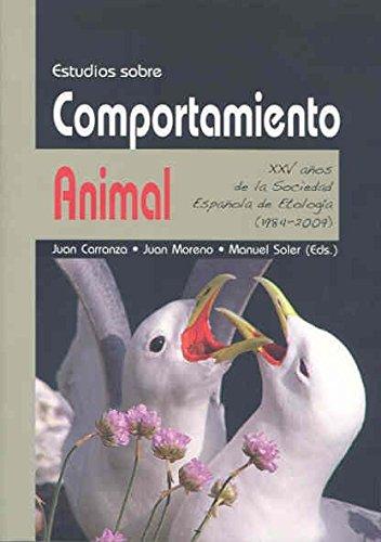 9788477239208: Estudios sobre comportamiento animal. XXV años de la Sociedad Española de Etología (1984-2009)
