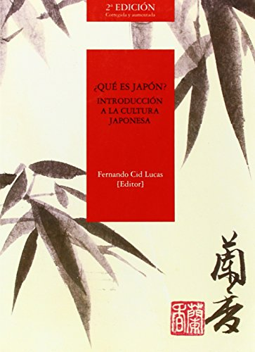 9788477239567: ¿Qué Es Japón? Introducción A La Cultura Japonesa - 2ª Edición