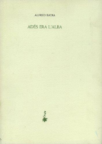 9788477270058: ADES ERA L'ALBA P 30
