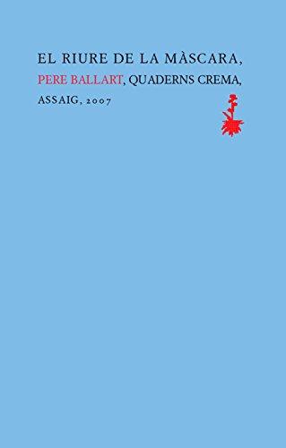9788477271031: El Riure de La Mascara: Formes de L'Objectivitat En La Poesia Contemporania