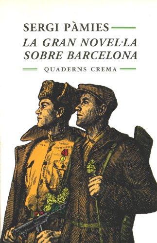9788477271864: La gran novel·la sobre Barcelona (Minima minor) (Catalan Edition)