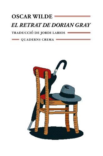 EL RETRAT DE DORIAN GRAY: OSCAR WILDE