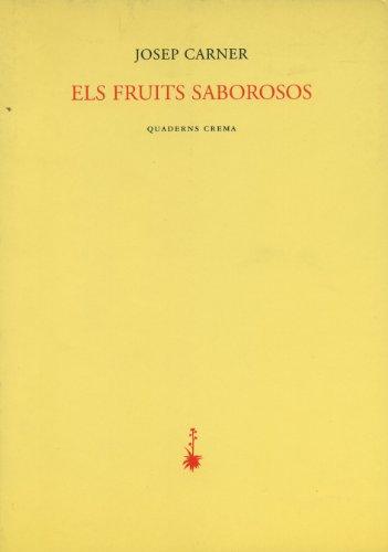 9788477272175: Els fruits saborosos (Poesia dels Quaderns Crema)
