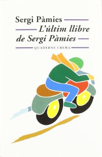 9788477273097: L'últim llibre de Sergi Pàmies (Mínima Minor)