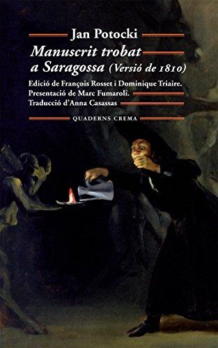 9788477274728: Manuscrit trobat a Saragossa
