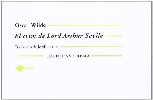 9788477275206: El crim de Lord Arthur Savile