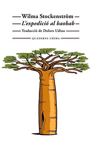9788477276203: L'expedició al baobab: 216 (Biblioteca Mínima)