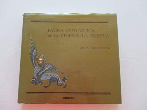 9788477282198: Fauna fantástica de la Península Ibérica (Spanish Edition)