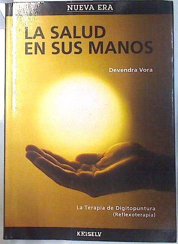 9788477282211: Salud en tus manos, la (Nueva Era)
