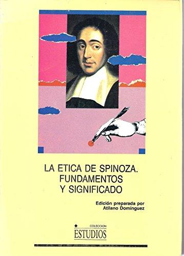 9788477291138: Etica de spinoza : fundamentos y significado