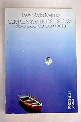 9788477310075: Cumpleaños lejos de casa: Obra poética completa (Endymion. Poesía)