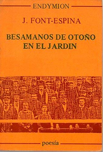 9788477310242: Besamanos de otoño en el jardín (Poesía) (Spanish Edition)