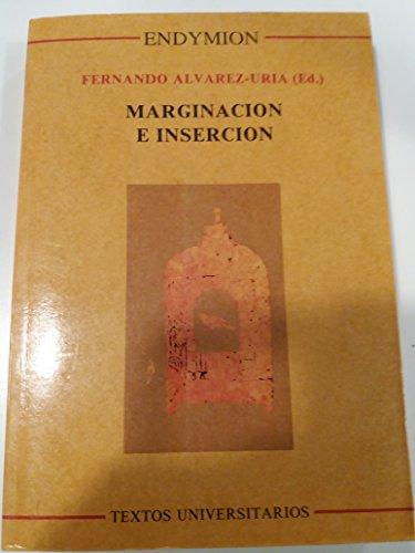 Marginación e inserción: Fernando Álvarez-Uria (ed.)