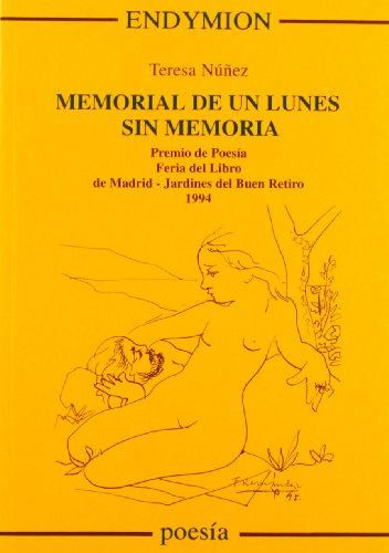 9788477311942: Memorial de un lunes sin memoria