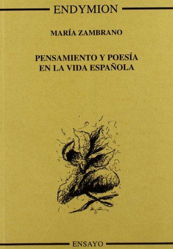 9788477312338: Pensamiento y poesía en la vida española (Ensayos)