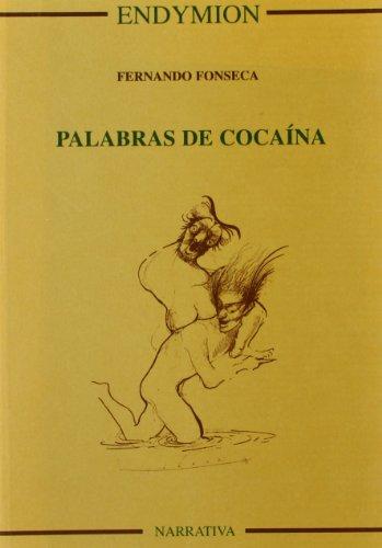 9788477313342: Palabras de cocaina (Narrativa ; no. 40) (Spanish Edition)