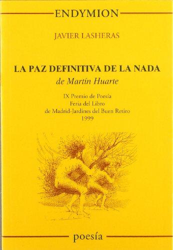 La paz definitiva de la nada, de: Lasheras Mayo, Javier