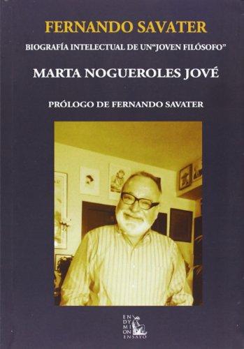 9788477313762: Fernando Savater: biografía intelectual de un joven filósofo