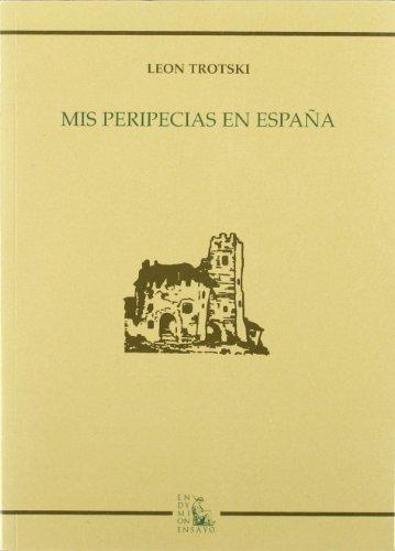 9788477314493: Mis peripecias en España (Ensayos)