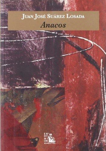 9788477314578: Anacos (Narrativa)