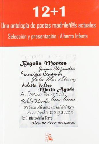 9788477315414: 12+1 UNA ANTOLOGIA DE POETAS MADRILE?OS ACTUALES