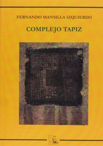 Complejo tapiz: Fernando Mansilla Izqierdo