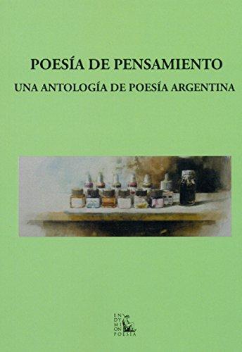 POESIA DE PENSAMIENTO: UNA ANTOLOGIA DE POESIA ARGENTINA: VV.AA.