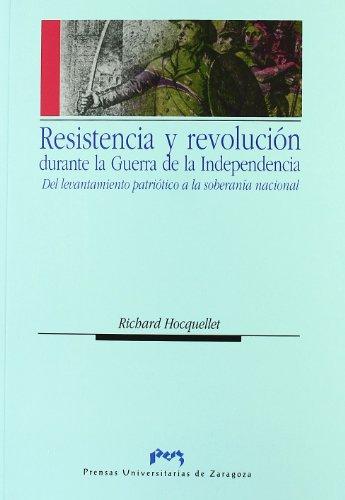Resistencia y revolución durante la Guerra de: Hocquellet, Richard