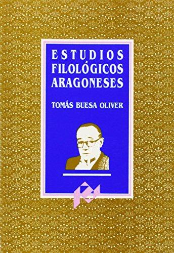9788477331063: Estudios filologicos aragoneses (Homenajes) (Spanish Edition)