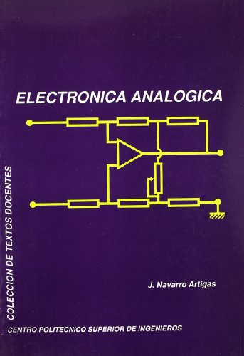 9788477331308: ELECTRONICA ANALOGICA