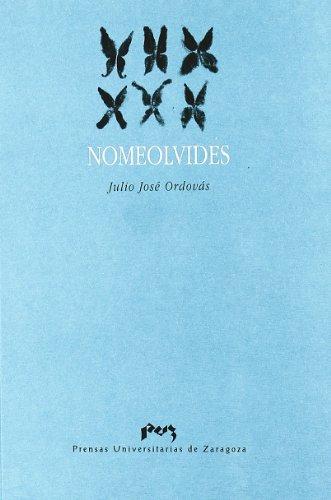 9788477332312: Nomeolvides.