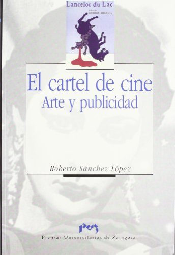 9788477334811: El cartel de cine. Arte y publicidad (Imagen y Comunicación)