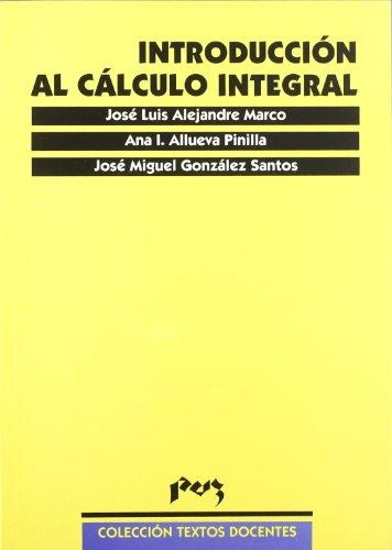 INTRODUCCION AL CALCULO INTEGRAL: ALLUEVA PINILLA, ANA