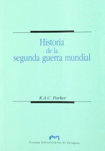 9788477335047: Historia de la segunda guerra mundial (Ciencias Sociales)