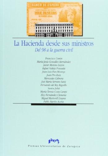 9788477335405: La Hacienda desde sus ministros. Del 98 a la guerra civil (Ciencias Sociales) (Spanish Edition)