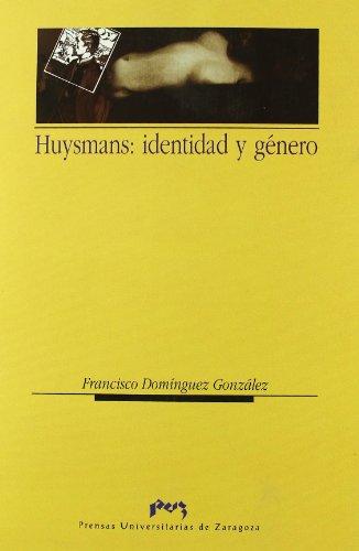 9788477335467: Huysmans: identidad y género (Spanish Edition)