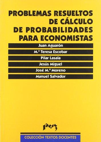 9788477335559: Problemas resueltos de cálculo de probabilidades para economistas