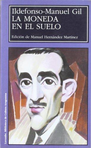 La moneda en el suelo / The: Ildefonso-manuel Gil